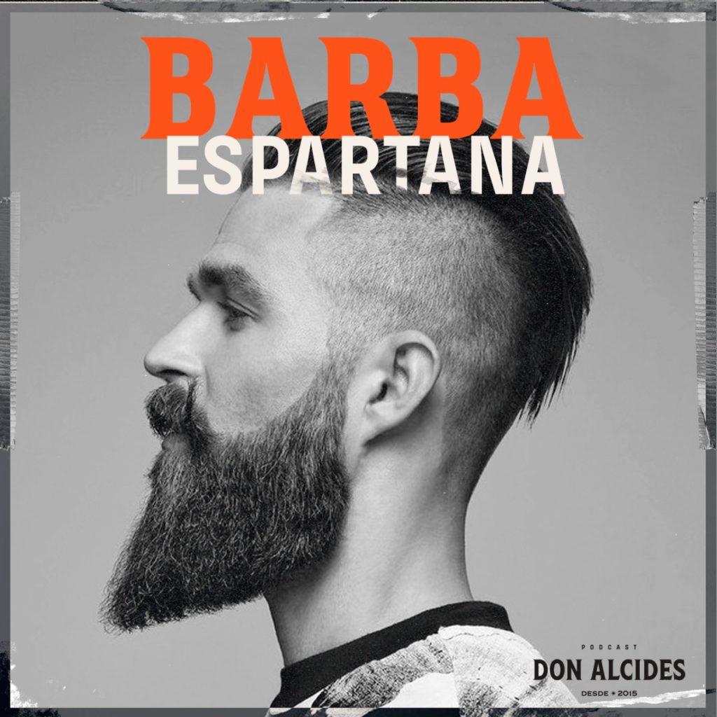 Podcast Barba Espartana